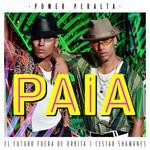 Paia (Featuring El Futuro Fuera De Orbita & Cestar Shamanes) (Cd Single) Power Peralta