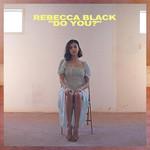 Do You? (Cd Single) Rebecca Black