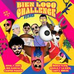Bien Loco (Ft Nio Garcia, Casper Magico, Ñengo Flow, Gigolo & La Exce) (Challenge Remix) (Cd Single) Nova & Jory