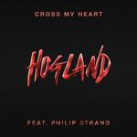Cross My Heart (Featuring Philip Strand) (Cd Single) Hogland