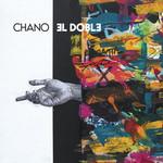 El Doble (Cd Single) Chano!