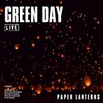 Paper Lanterns (Live) Green Day