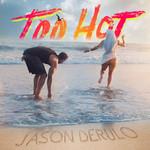Too Hot (Cd Single) Jason Derulo