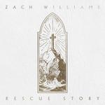 Rescue Story Zach Williams