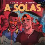 A Solas (Featuring Lyanno) (Cd Single) Lunay