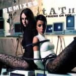 Friend Or Foe Remixes (Cd Single) Tatu