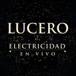 Electricidad (En Vivo) (Cd Single) Lucero