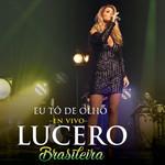 Eu To De Olho (En Vivo) (Cd Single) Lucero