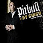 Ay Chico (Lengua Afuera) (Cd Single) Pitbull