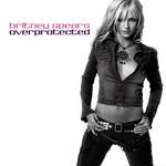 Overprotected (Cd Single) Britney Spears