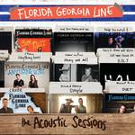 The Acoustic Sessions Florida Georgia Line