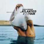 Atlantico On Tour Marco Mengoni