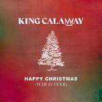 Happy Christmas (War Is Over) (Cd Single) King Calaway