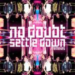 Settle Down (Remixes) (Cd Single) No Doubt