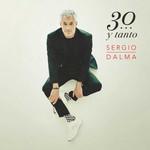30... Y Tanto Sergio Dalma