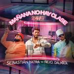 Mañana No Hay Clase (24/7) (Featuring Ñejo & Dalmata) (Cd Single) Sebastian Yatra