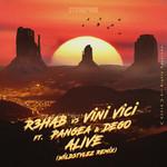 Alive (Featuring Vini Vici, Pangea & Dego) (Wildstylez Remix) (Cd Single) R3hab