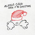 Make It To Christmas (Cd Single) Alessia Cara