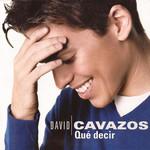 Que Decir (Cd Single) David Cavazos