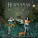 Hermanas: Ritmo Y Rima Amparo Sanchez & Maria Rezende