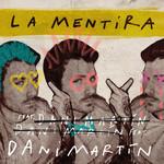 La Mentira (Cd Single) Dani Martin