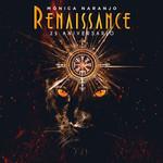 Renaissance 25 Aniversario Monica Naranjo