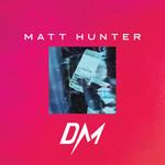 Dm (Cd Single) Matt Hunter
