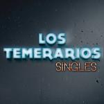 Singles Los Temerarios