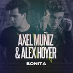 Bonita (Featuring Alex Hoyer) (Cd Single) Axel Muñiz