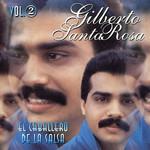 El Caballero De La Salsa Volumen 2 Gilberto Santa Rosa