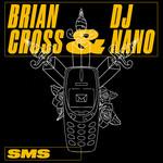 Sms (Featuring Dj Nano & Jv) (Cd Single) Brian Cross
