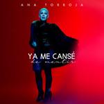 Ya Me Canse De Mentir (Cd Single) Ana Torroja