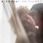 Un Tiempo (Cd Single) Miranda!