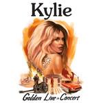 Golden: Live In Concert Kylie Minogue