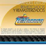 Grandes Exitos: Remezclados Y Remasterizados Los Temerarios