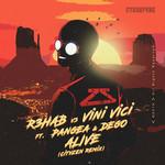 Alive (Featuring Vini Vici, Pangea & Dego) (Cityzen Remix) (Cd Single) R3hab