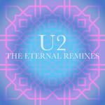 The Eternal Remixes (Ep) U2