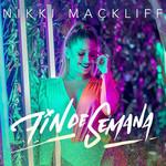 Fin De Semana (Cd Single) Nikki Mackliff