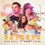 Detente (Featuring Danny Ocean) (Cd Single) Mike Bahia