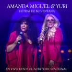 Detras De Mi Ventana (Featuring Yuri) (En Vivo Desde El Auditorio Nacional) (Cd Single) Amanda Miguel