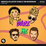 Dare Me (Featuring Plastik Funk & Tim Morrison) (Cd Single) Nervo
