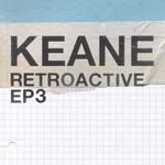 Retroactive Ep3 (Ep) Keane