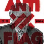20/20 Vision Anti-Flag