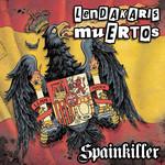 Spainkiller Lendakaris Muertos