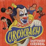 Circocracia Sartenazo Cerebral