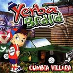 Cumbia Villera Yerba Brava