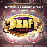 El Draft 2005 Boy Wonder