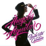 Baila Esta Cumbia Angela Aguilar
