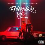 Primera Vez (Featuring Tommy Boysen) (Cd Single) Schuster