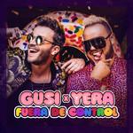 Fuera De Control (Featuring Yera) (Cd Single) Gusi